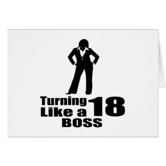 Turning 18 Like A Boss Card