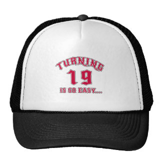 Turning 19 Is So Easy Birthday Trucker Hat