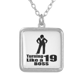 Turning 19 Like A Boss Silver Plated Necklace