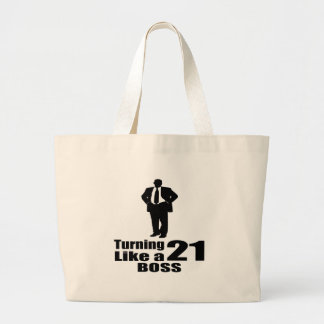 Turning 21 Like A Boss Large Tote Bag