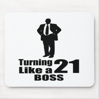 Turning 21 Like A Boss Mouse Pad