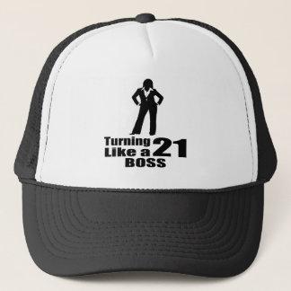 Turning 21 Like A Boss Trucker Hat