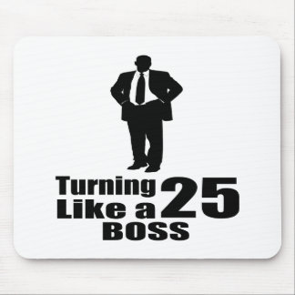 Turning 25Like A Boss Mouse Pad