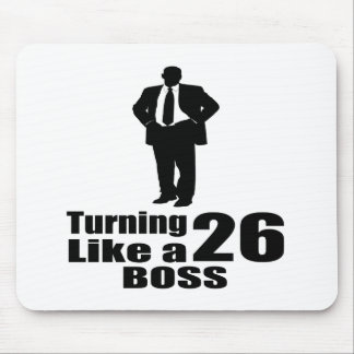 Turning 26 Like A Boss Mouse Pad