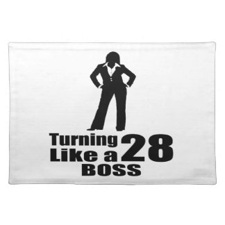 Turning 28 Like A Boss Placemat