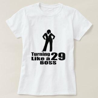 Turning 29 Like A Boss T-Shirt