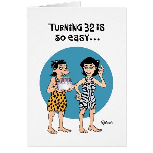 Turning 32 Birthday Greeting Cards