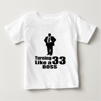 Turning 33 Like A Boss Baby T-Shirt