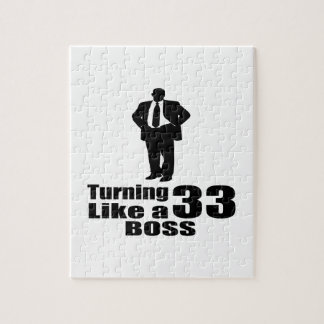 Turning 33 Like A Boss Jigsaw Puzzle