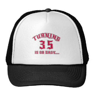 Turning 35 Is So Easy Birthday Trucker Hat