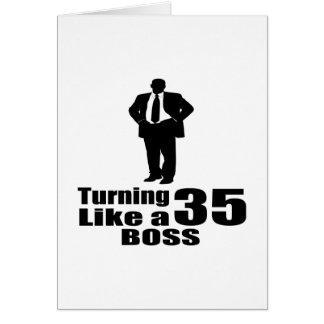 Turning 35 Like A Boss Card