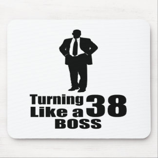 Turning 38 Like A Boss Mouse Pad