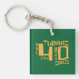 Turning 40 - Going Over The Hill Keychain