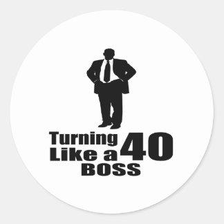 Turning 40 Like A Boss Classic Round Sticker