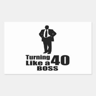 Turning 40 Like A Boss Sticker