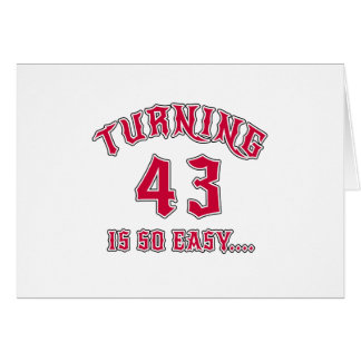 Turning 43 Is So Easy Birthday Card