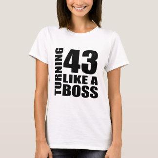 Turning 43 Like A Boss Birthday Designs T-Shirt