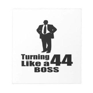Turning 44 Like A Boss Notepad