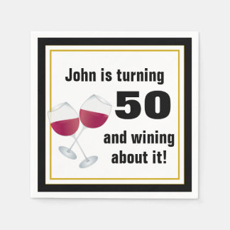 Turning 50 & wining about it paper napkins