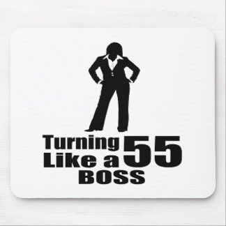 Turning 55 Like A Boss Mouse Pad
