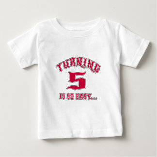 Turning 5 Is So Easy Birthday Baby T-Shirt