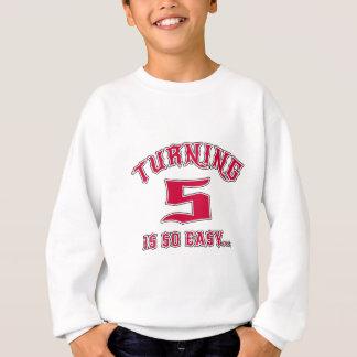 Turning 5 Is So Easy Birthday Sweatshirt