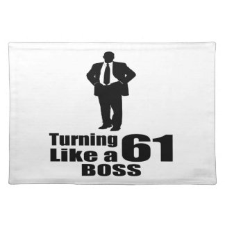 Turning 61 Like A Boss Placemat