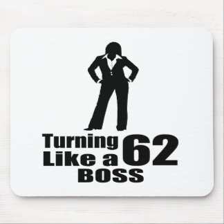 Turning 62 Like A Boss Mouse Pad