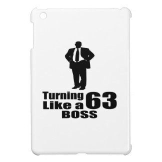Turning 63 Like A Boss Cover For The iPad Mini