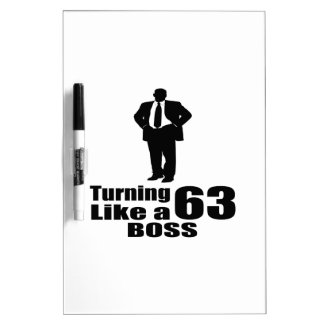 Turning 63 Like A Boss Dry Erase Board