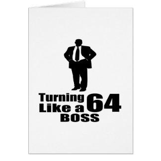 Turning 64 Like A Boss Card