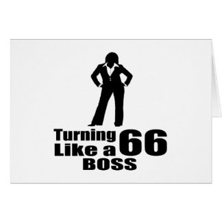 Turning 66 Like A Boss Card