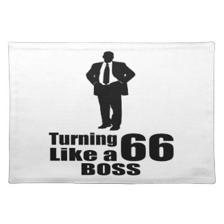 Turning 66 Like A Boss Placemat