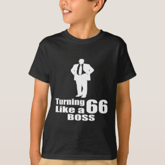 Turning 66 Like A Boss T-Shirt
