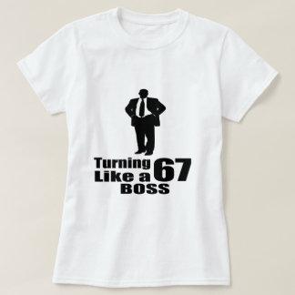 Turning 67 Like A Boss T-Shirt