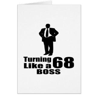 Turning 68 Like A Boss Card