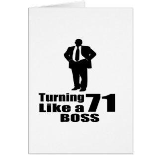 Turning 71 Like A Boss Card