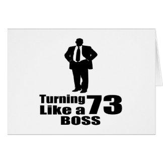 Turning 73 Like A Boss Card