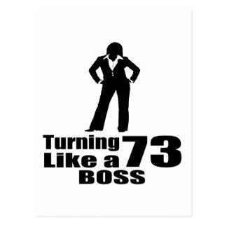 Turning 73 Like A Boss Postcard