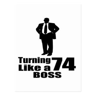 Turning 74 Like A Boss Postcard