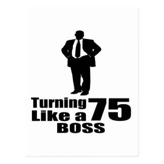 Turning 75 Like A Boss Postcard
