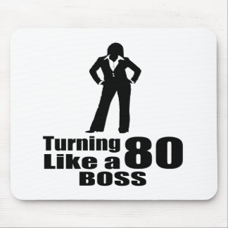 Turning 80 Like A Boss Mouse Pad