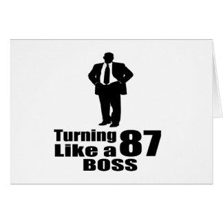 Turning 87 Like A Boss Card