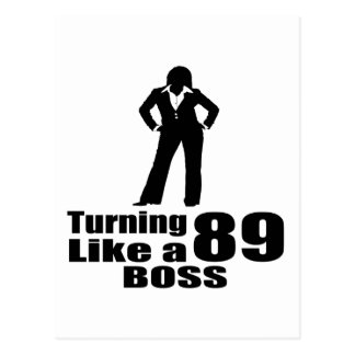 Turning 89 Like A Boss Postcard