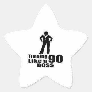 Turning 90 Like A Boss Star Sticker