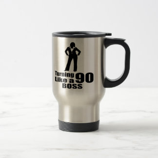 Turning 90 Like A Boss Travel Mug
