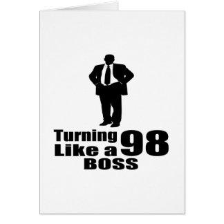 Turning 98 Like A Boss Card