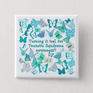 Turning it teal for Tourette Syndrome awareness 2 Inch Square Button
