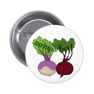 Turnip The Beet Button