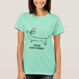 Turquise Proud doxie mommy T-Shirt